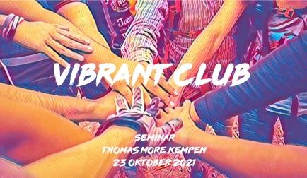 Vibrant Club Seminar 23/10/21  Thomas More Kempen - Geel Bron foto: Dio Hasbi Saniskoro via Pexels